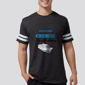Cruises Well With Others (personalizable) Mens Foo