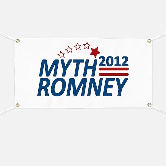Myth Romney Anti Mitt 2012 Banner