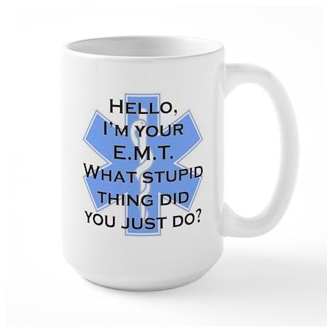 Im your E.M.T. Large Mug