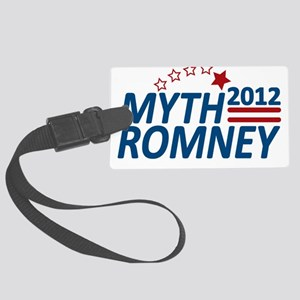 Myth Romney 2012 Large Luggage Tag