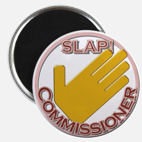 Slap Commissioner Magnet