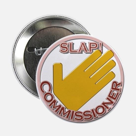 """Slap Commissioner 2.25"""" Button"""