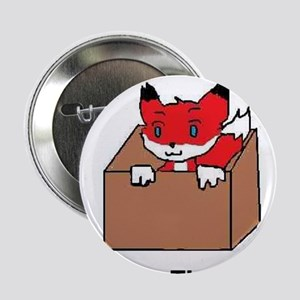 "Fox In The Box 2.25"" Button"