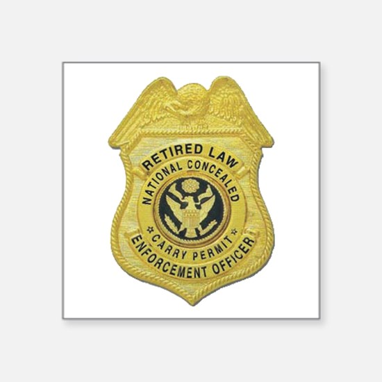 """retired law enf officer.png Square Sticker 3"""""""