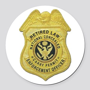 retired law enf officer Round Car Magnet
