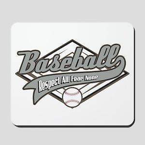 Baseball Respect All Mousepad