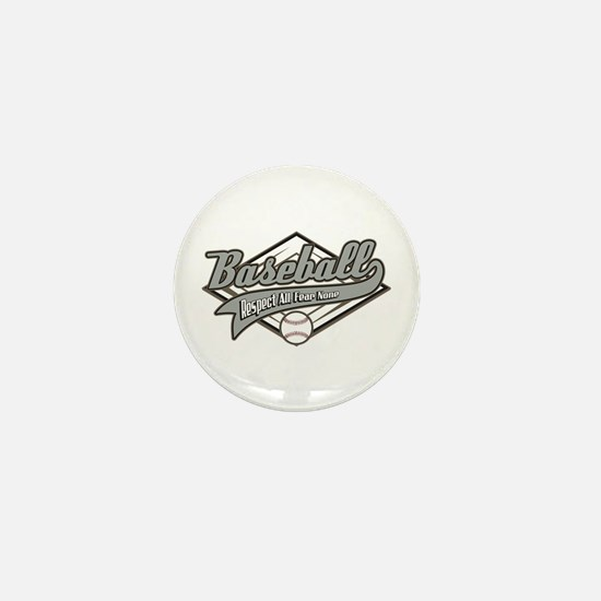 Baseball Respect All Mini Button