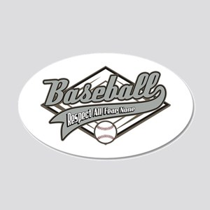 Baseball Respect All 20x12 Oval Wall Decal