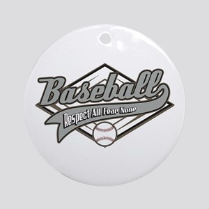 Baseball Respect All Ornament (Round)