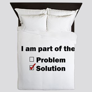Be Part of the Solution! Queen Duvet