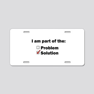 Be Part of the Solution! Aluminum License Plate