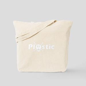 Plastic is Toxic! Tote Bag
