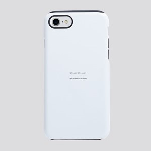 You're perfect iPhone 7 Tough Case
