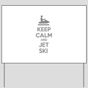 Keep calm and jet ski Yard Sign