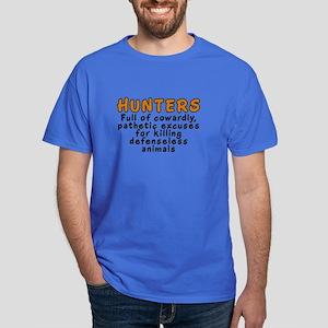 Hunters: Cowardly excuses - Dark T-Shirt