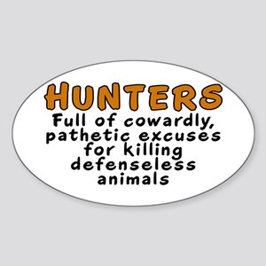 Hunters: Cowardly excuses - Sticker (Oval)