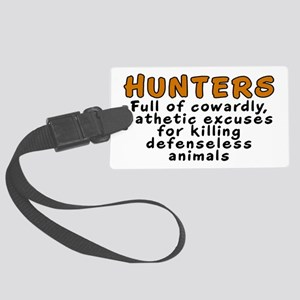Hunters: Cowardly excuses - Large Luggage Tag