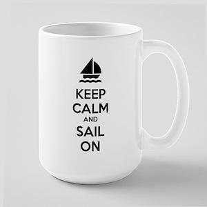 Keep calm and sail on Large Mug