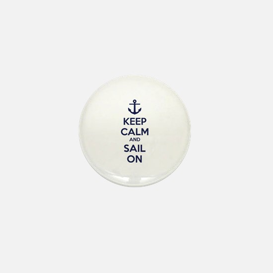 Keep calm and sail on Mini Button