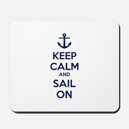 Keep calm and sail on Mousepad