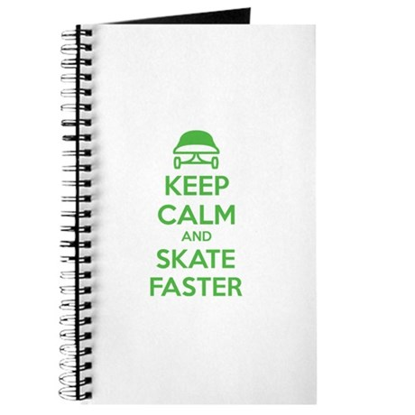 Keep calm and skate faster Journal
