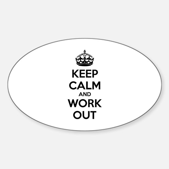 Keep calm and work out Sticker (Oval)
