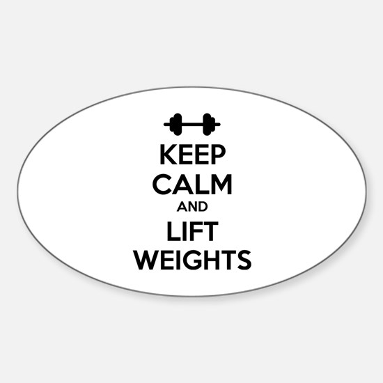 Keep calm and lift weights Sticker (Oval)