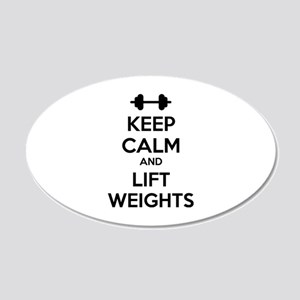 Keep calm and lift weights 22x14 Oval Wall Peel
