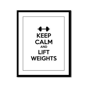 Keep calm and lift weights Framed Panel Print