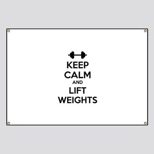 Keep calm and lift weights Banner