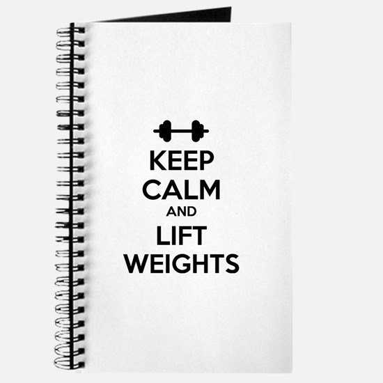 Keep calm and lift weights Journal