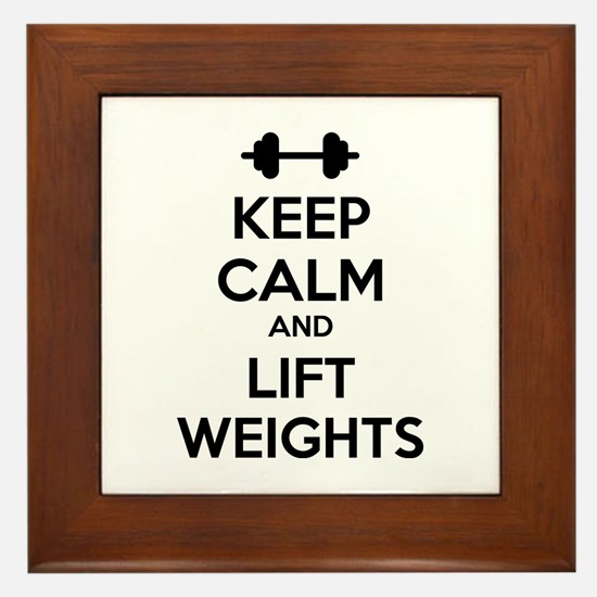 Keep calm and lift weights Framed Tile