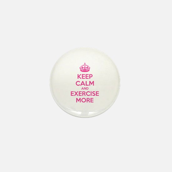 Keep calm and exercise more Mini Button