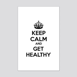 Keep calm and get healthy Mini Poster Print