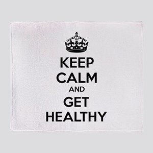 Keep calm and get healthy Throw Blanket