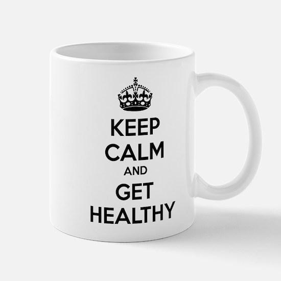 Keep calm and get healthy Mug