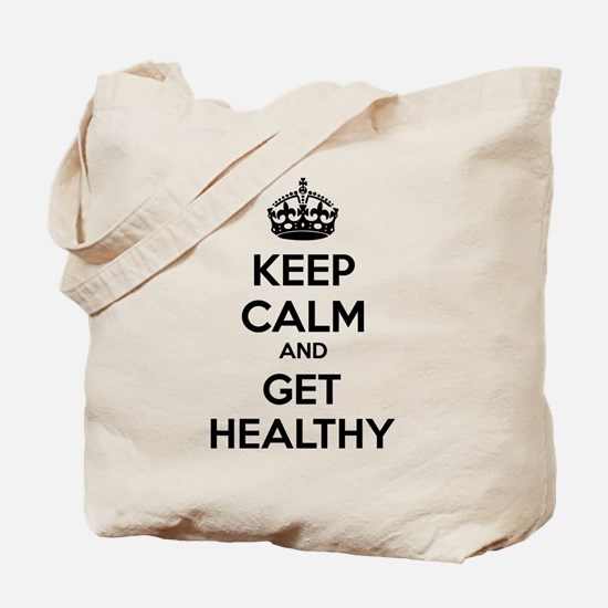 Keep calm and get healthy Tote Bag