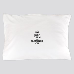 Keep calm and flamenco on Pillow Case