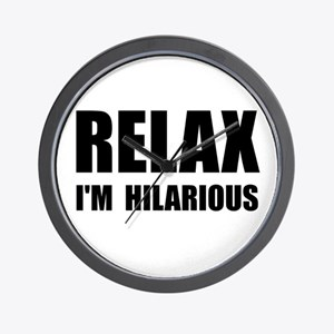 Relax Hilarious Wall Clock