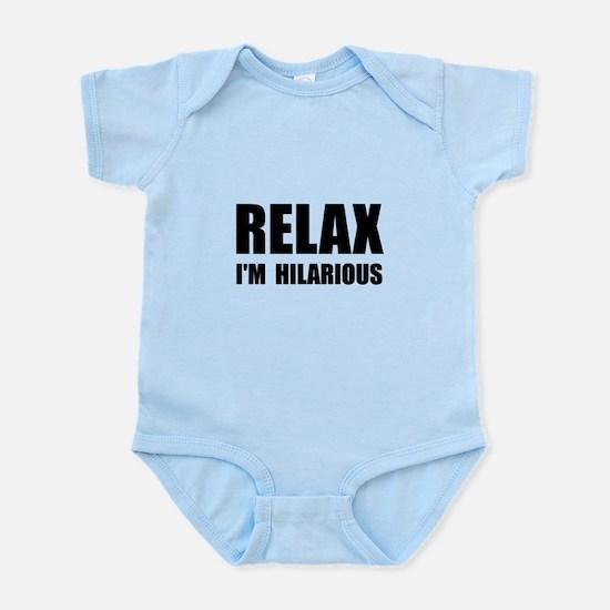 Relax Hilarious Infant Bodysuit