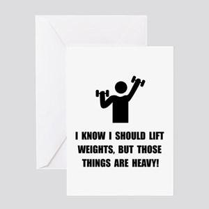 Weights Are Heavy Greeting Card