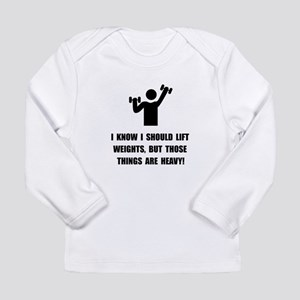 Weights Are Heavy Long Sleeve Infant T-Shirt