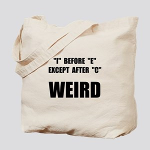 Weird Spelling Tote Bag