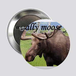 "I really moose you 2.25"" Button"