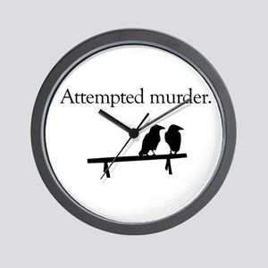 Attempted Murder Wall Clock