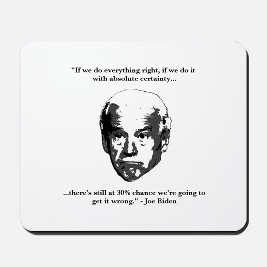 Joe Biden: 30% Chance Quote Mousepad