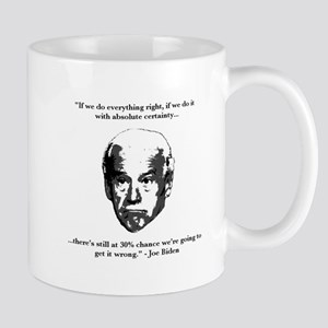 Joe Biden: 30% Chance Quote Mug