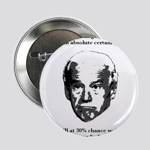 "Joe Biden: 30% Chance Quote 2.25"" Button"