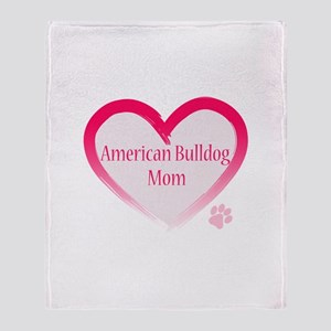 American Bulldog Mom Pink Heart Throw Blanket