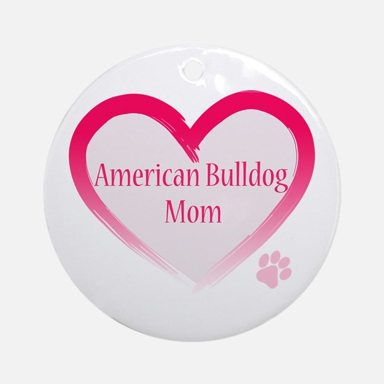 American Bulldog Mom Pink Heart Ornament (Round)